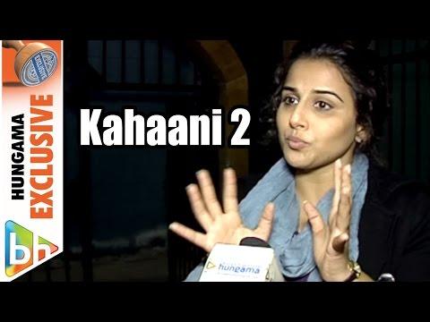 Vidya Balan's EXCLUSIVE On Kahaani 2, Promotions