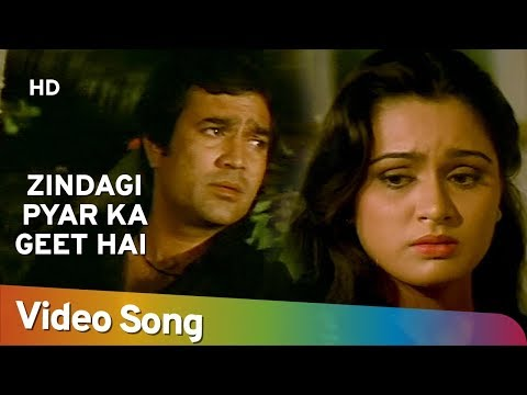 Zindagi Pyar Ka Geet Hai - Padmini Kolhapure - Rajesh Khanna - Souten - Old Hindi Songs - Kishore