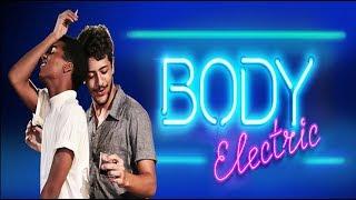 BODY ELECTRIC (CORPO ELÉCTRICO) Trailer (2017) LGBT