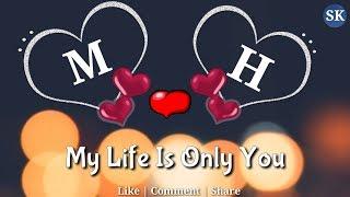 M Love H Letter WhatsApp Status   M💞H Name   M💞H Naam   M💞H Alphabet   M Love H   WhatsApp Status
