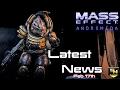 Mass Effect Andromeda   Latest News (Feb 17th)- New Trailer, Dracks Profile, New Character & More!