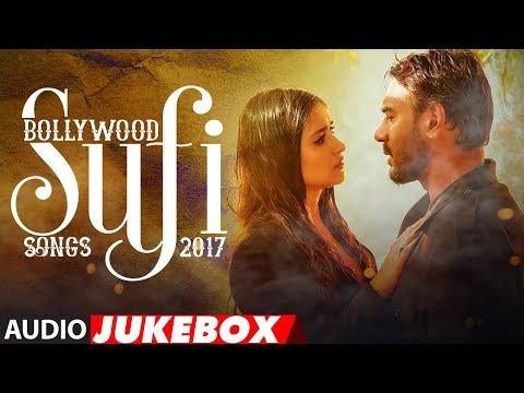 Xxx Mp4 Bollywood Sufi Songs 2017 Best Of Sufi Jukebox Sufi Audio Jukebox 2017 3gp Sex