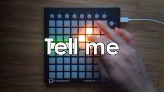 Killercats feat. Alex Skindo - Tell Me (Launchpad Cover by DJCoMManDBl0cK)