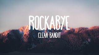 Rockabye - Clean Bandit (Lyrics)