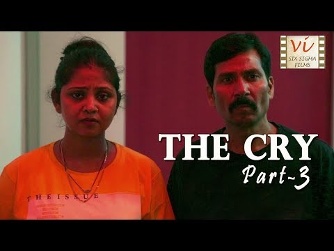 The Cry - The Final Part | Hindi Comedy Short Film | Six Sigma Films