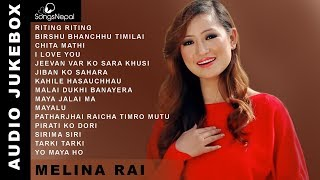 Melina Rai Songs (Audio Jukebox)   Hit Nepali Songs Collection - Melina Rai