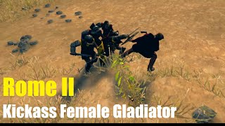 Rome II - Kickass Female Gladiator