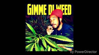 Ras Cherry - Gimme Di Weed