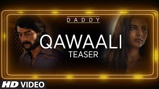 Daddy Movie Song Teaser   Qawaali Out This Eid   Eid Mubarak uploaded on 2 day(s) ago 22327 views