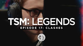 TSM: LEGENDS - Season 3 Episode 17 - Clashes