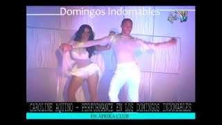 CAROLINE AQUINO PERFORMANCE DOMINGOS INDOMABLES PRIMER SHOW
