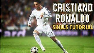 Cristiano Ronaldo Skills Tutorial