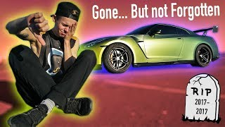 IT'S TIME I MOVE ON... **RIP GUACZILLA GTR**