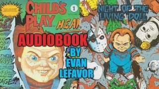 Child's Play Comic #1 - Night of the Living Doll - Visual AUDIO BOOK by Evan Lefavor