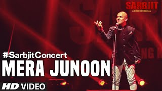 #SarbjitConcert: Mera Junoon Video Song | SARBJIT | T-Series