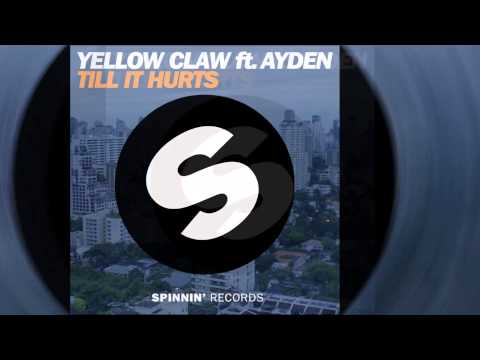 Download Yellow Claw Feat. Ayden - Till It Hurts [Official]