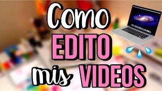 COMO EDITAR VIDEOS PARA YOUTUBE! #4 -MOMO❤️