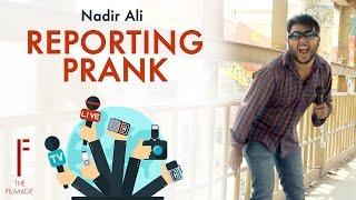 || Reporting Prank || By Nadir Ali In || P4 Pakao || App Karlo Reporting ||
