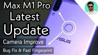 Asus Zenfone M1 Pro After Latest Update   Camera, Fingerprint, & Battery Improve