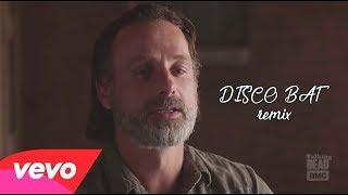 Rick Grimes - Disco Bat (Andrew Lincoln Remix)