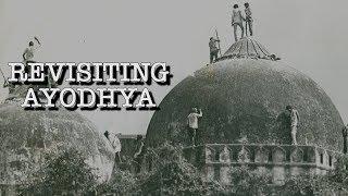Revisiting Ayodhya 25 Years After Demolition of Babri Masjid