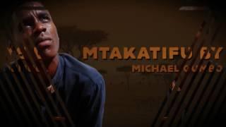 Michael Gumbo   Mtakatifu