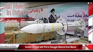Iran news in brief, June 22, 2018
