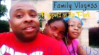 FamilyVlog#55 Puppets in the Park | On-Time Circus