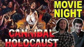 Movie Night: Cannibal Holocaust