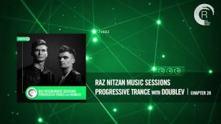 Raz Nitzan Music Sessions - Progressive Trance with DoubleV (Chapter 20) **FREE DOWNLOAD**