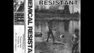 CHEMICAL RESISTANT -  Kłamstwa