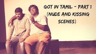 GOT in Tamil - Part 1 (Nude & Kissing Scenes)