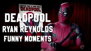 DEADPOOL Ryan Reynolds | Funny Moments