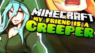 Minecraft: KILLER GIRLFRIEND! My Friend is a Creeper - (Minecraft Roleplay) Ep. 36