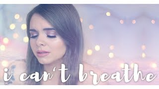 i can't breathe. (bea miller cover)