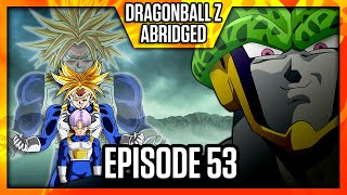 DragonBall Z Abridged: Episode 53 - TeamFourStar (TFS)