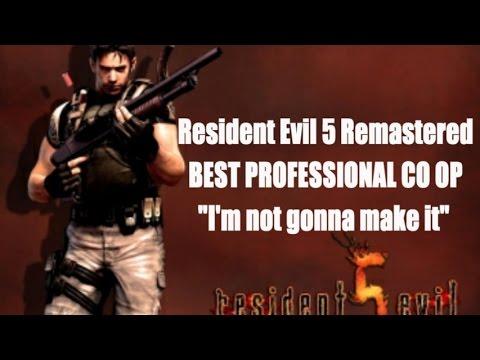 Resident Evil 5 Remastered BEST Professional CO OP I AM NOT GONNA MAKE IT