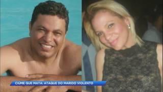 Mulher morre após ataque violento do marido ciumento