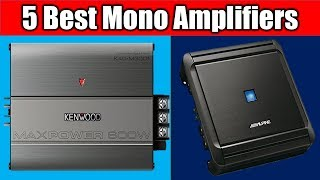 Top 5 Mono Amplifiers 2018 | Best Mono Amplifiers Reviews
