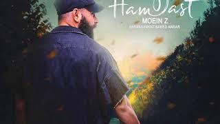 """Moein Z - """"Ham Dast"""" OFFICIAL AUDIO"""