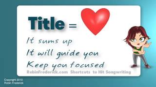 HOW TO WRITE A SONG: Tip #1 Start With a Title
