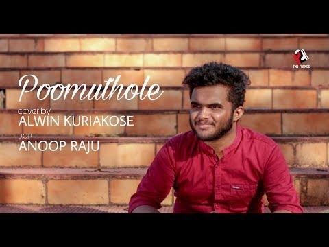 Poomuthole Nee Cover By Alwin Kuriakose|Joseph Malayalam Movie|Ranjin Raj|M Padmakumar|Anoop Raju