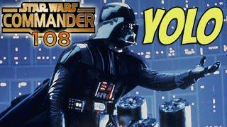 Star Wars Commander Empire #108 - YOLO