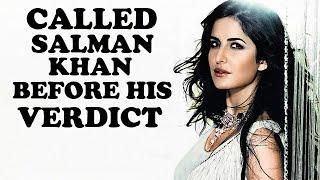 Katrina Kaif Called Salman Khan Before The Verdict | Bollywood News
