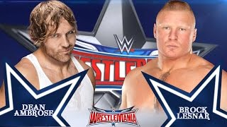 Dean Ambrose vs Brock Lesnar Wrestlemania 32 - Promo HD