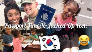 Passport Time🇰🇷 ‼️& Jacked Up Feet‼️😂| interracial family vlogs