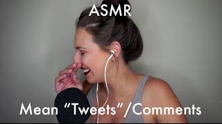 "ASMR Reading Mean ""Tweets"""