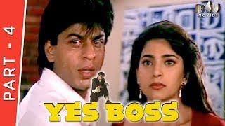 Yes Boss | Part 4 Of 4 | Shahrukh Khan, Juhi Chawla