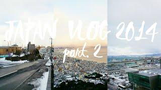 Japan Vlog // 2014 part.2❄❄