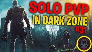 SOLO DZ PVP #31 (The Division 1.8)